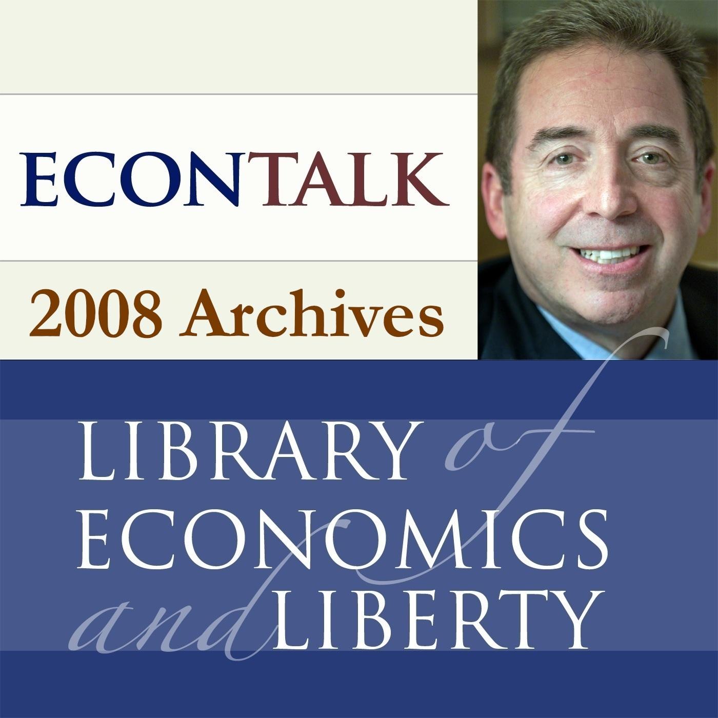 EconTalk Archives, 2008