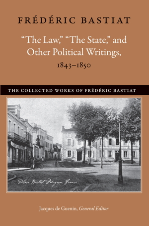 Bastiat_CollectedWorks2_TP300